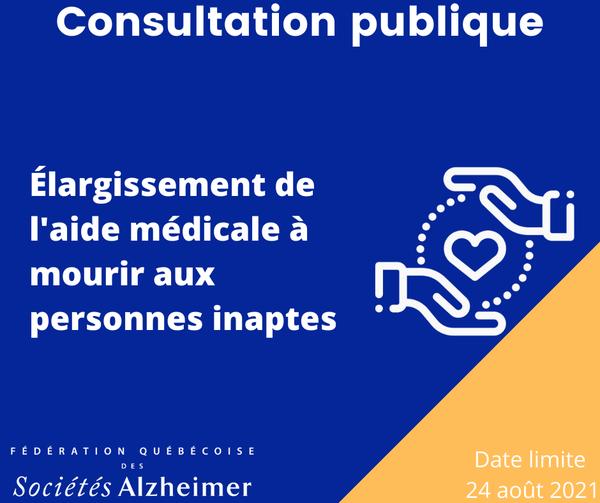Consultation publique | Élargissement de l'aide médicale à mourir aux personnes inaptes